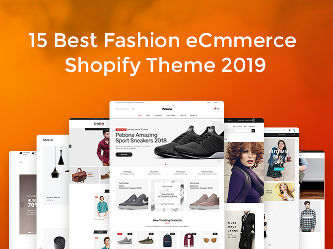 15 Best fashion eCommerce Shopify theme 2019