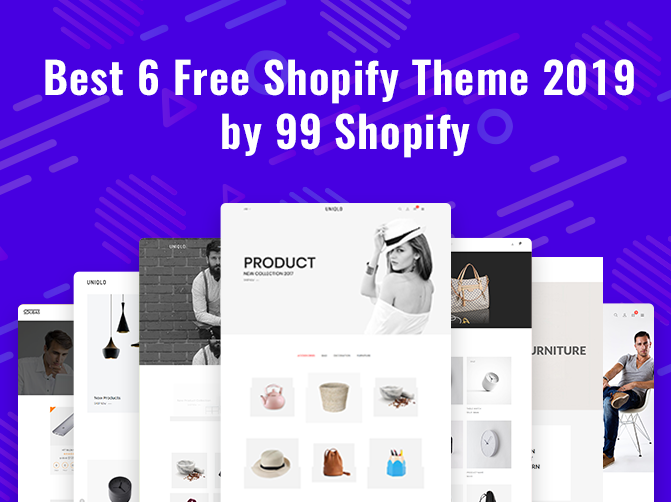 Best 6 Free Shopify Theme 2019 by 99Shopify