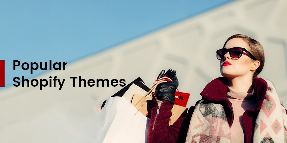 Popular Shopify Themes